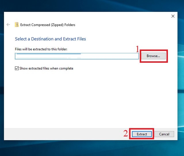 Chọn vị trí lưu file và hoàn tất việc giải nén file