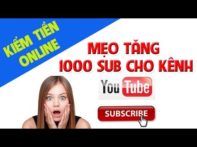 Cách hack 1000 sub trên Youtube hiệu quả nhất