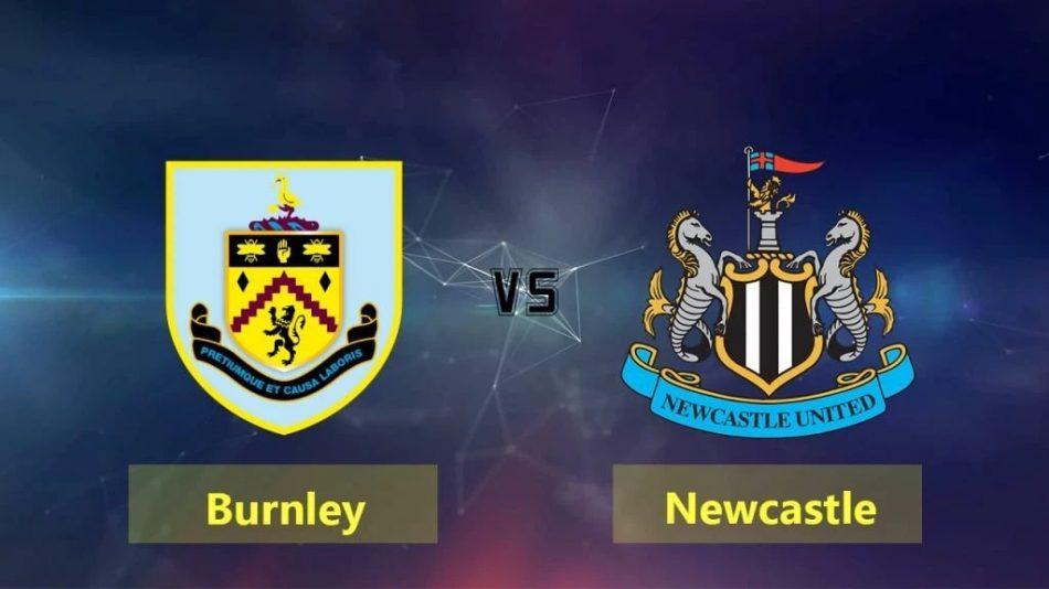 Soi kèo Ngoại hạng Anh: Burnley vs Newcatle